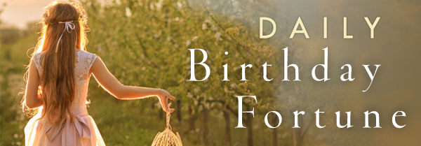 Daily Birthday Fortunes from TarotGoddess